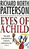 Eyes of a Child (0099527111) by Patterson, Richard North