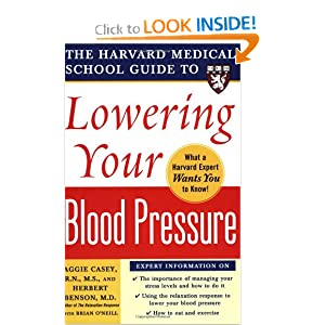 Harvard Medical School Guide to Lowering Your Blood Pressure - Aggie Casey