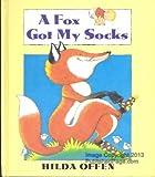 A Fox Got My Socks (0091764238) by Offen, Hilda