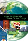 img - for Limiting the Magnitude of Future Climate Change (America's Climate Choices) book / textbook / text book