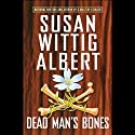 Dead Man's Bones (China Bayles #13)