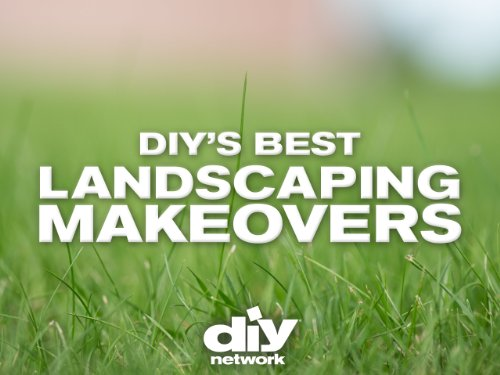 DIY Network's Best Landscaping Makeovers Volume 1