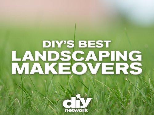 DIY Network's Best Landscaping Makeovers Volume 1