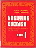 img - for Creative English: The basics for comprehension and expression book / textbook / text book
