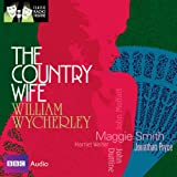 img - for Classic Radio Theatre: The Country Wife (Dramatised) book / textbook / text book