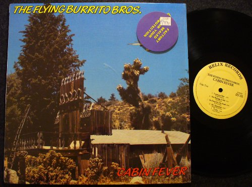 Flying Burrito Brothers - Cabin Fever - Zortam Music