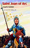 Saint Joan of Arc (Encounter the Saints)