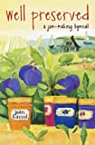 img - for Well Preserved: A Jam Making Hymnal book / textbook / text book