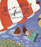 How To Make An Apple Pie And See The World (Turtleback School & Library Binding Edition) (Dragonfly Books)