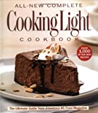 ALL NEW COMPLETE COOKING LIGHT COOKBOOK : THE ULTIMATE GUIDE