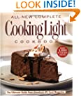 The All-New Complete Cooking Light Cookboook: The Ultimate Guide from America's #1 Food Magazine (Cookbook)