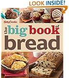 Betty Crocker The Big Book of Bread (Betty Crocker Big Book)