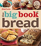 Betty Crocker Editors Betty Crocker The Big Book of Bread (Betty Crocker Big Book)