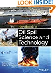 Handbook of Oil Spill Science and Tec...