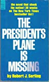 img - for President's Plane Is Missing book / textbook / text book