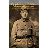 Typhoon of Steel: An Okinawan Schoolboy's Quest for Martyrdom During the Battle of Okinawa