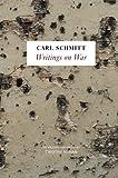 "Timothy Nunan, ""Carl Schmitt, 'Writings on War'"" (Polity Press, 2011)"
