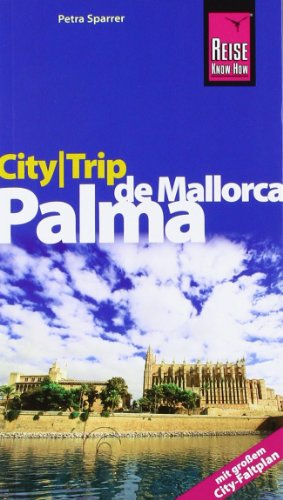 CityTrip Palma de Mallorca: Reiseführer mit