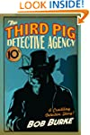 The Third Pig Detective Agency (Third...