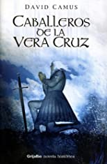 Caballeros de la Vera Cruz /  The Men of Vera Cruz