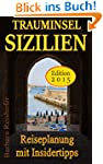 TRAUMINSEL SIZILIEN: Reiseplanung mit...