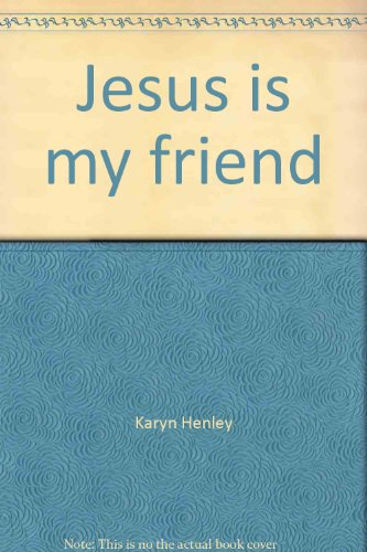 Jesus is my friend (Bible learning series/early childhood)