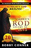 'Shepherd's Rod Volume XX 2015: ALMIGHTY GOD REIGNS!' from the web at 'http://ecx.images-amazon.com/images/I/51WjKw2mi4L._AC_UL160_SR104,160_.jpg'