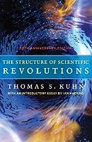 The Structure of Scientific Revolutions: 50th Anniversary Edition