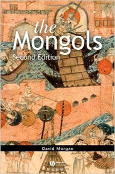 Amazon.com: The Mongols (9781405135399): David Morgan: Books