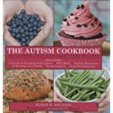 The Autism Cookbook: 101 Gluten-Free and Dairy-Free Recipesby Susan K. Delaine