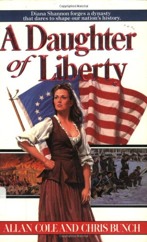 A Daughter Of Liberty (The Shannon Family Saga, Bk. 1)