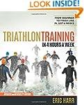 Triathlon Training in 4 Hours a Week:...