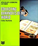 img - for Collecting Banknotes of the World (Stanley Gibbons guides) book / textbook / text book