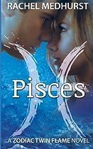 Pisces (Zodiac Twin Flames) (Volume 1)