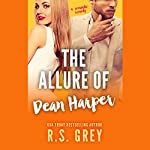 The Allure of Dean Harper | R. S. Grey
