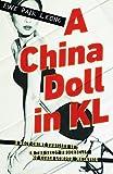 Ewe Paik-Leong China Doll in Kl