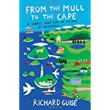 From the Mull to the Cape: A Gentle Bike Ride on the Edge of Wildernessby Richard Guise