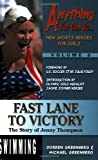 Fast Lane to Victory: The Story of Jenny Thompson (Anything You Can Do... New Sports Heroes for Girls)