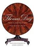img - for Thomas Day: Master Craftsman and Free Man of Color (Richard Hampton Jenrette Series in Architecture and the Decorative Arts) by Patricia Phillips Marshall (2010-05-22) book / textbook / text book