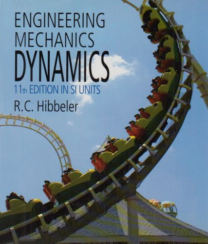 Engineering Mechanics: Dynamics SI Package (11th Edition)
