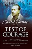 img - for The Test of Courage: A Biography of Michel Thomas book / textbook / text book