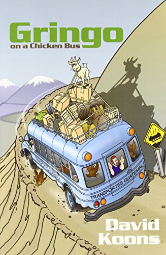 Gringo On A Chicken Bus PDF