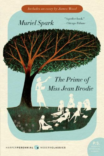 The Prime of Miss Jean Brodie: A Novel (P.S.), Muriel Spark