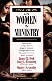 Two Views on Women in Ministry (0310231957) by Craig Blomberg