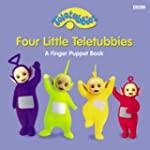 Four Little Teletubbies Finger Puppet...