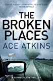 The Broken Places (Quinn Colson)