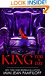 KING FOR A DAY (The King Trilogy Book 2)
