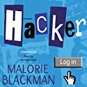 Hacker (       UNABRIDGED) by Malorie Blackman Narrated by Melissa Lloyd
