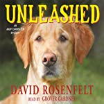 Unleashed: Andy Carpenter, Book 11 (       UNABRIDGED) by David Rosenfelt Narrated by Grover Gardner