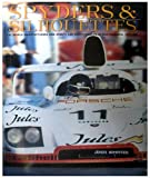 Spyders & Silhouettes: The World Manufacturers and Sports Car Championships in Photographs, 1972-1981 (1893618838) by Janos Wimpffen